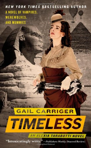 9780316127189: Timeless (The Parasol Protectorate, No. 5)