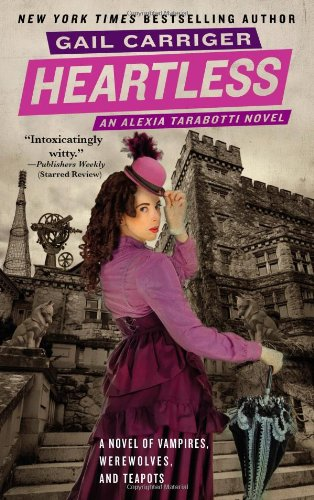 Heartless (The Parasol Protectorate, Band 4)