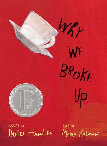 WHY WE BROKE UP: A Novel [2x SIGNED + Doodle]: Handler, Daniel; Maira Kalman (Illustrator)