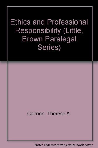 9780316127622: Ethics and Professional Responsibility for Legal Assistants (Little, Brown Paralegal Series)