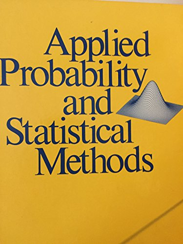 Applied probability and statistical methods: Canavos, George C