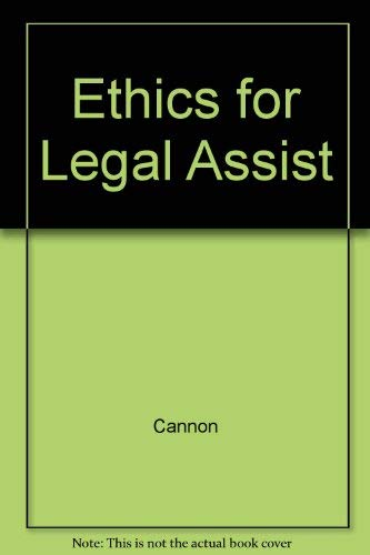 9780316127837: Ethics and Professional Responsibility for Legal Assistants