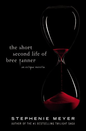 9780316127875: The Short second Life of Bree Tanner - an Eclipse Novella