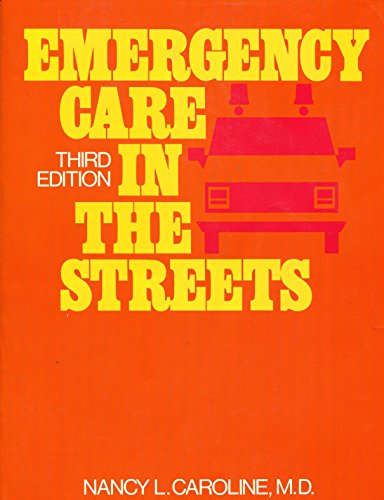 9780316128797: Emergency care in the streets