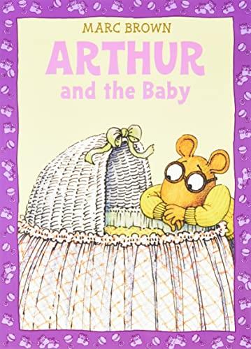 9780316129053: Arthur and the Baby: A Classic Arthur Adventure