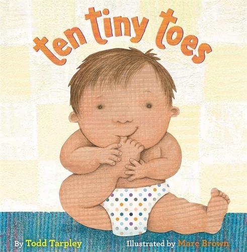 Ten Tiny Toes: Todd Tarpley