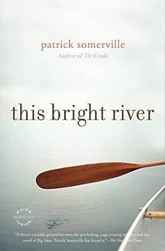 9780316129305: This Bright River: A Novel