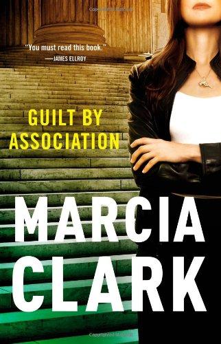 Guilt by Association (A Rachel Knight Novel): Clark, Marcia