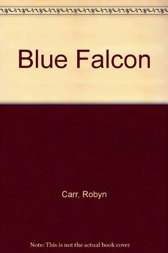 9780316129725: The Blue Falcon