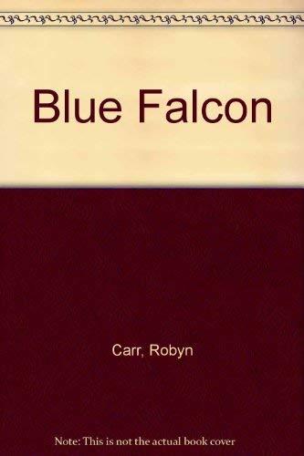 9780316129725: The Blue Falcon