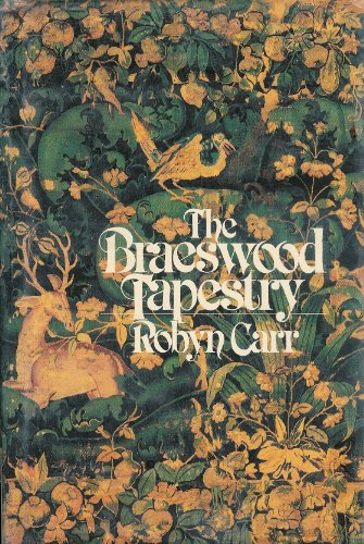 The Braeswood Tapestry: Carr, Robyn