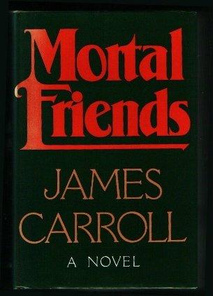 9780316130097: Mortal Friends: A Novel
