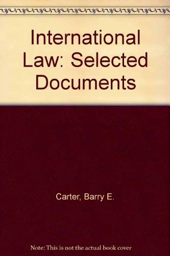 9780316130363: International Law: Selected Documents