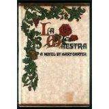 La Maestra A Novel: Carter, Mary Arkley