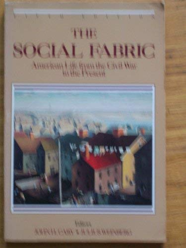 9780316130714: The Social Fabric