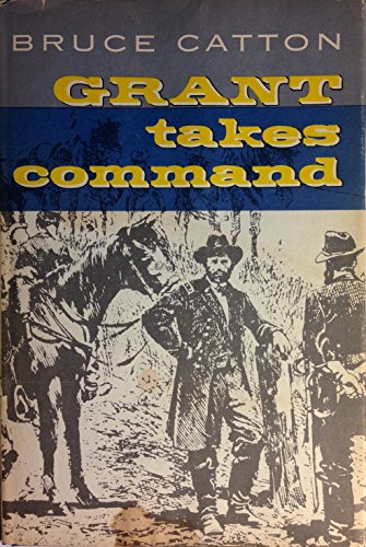 9780316132107: Grant Takes Command