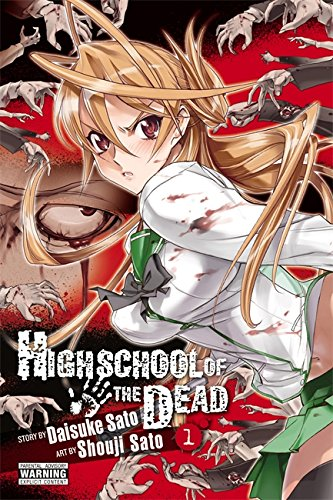 9780316132251: Highschool Of The Dead, Vol 1