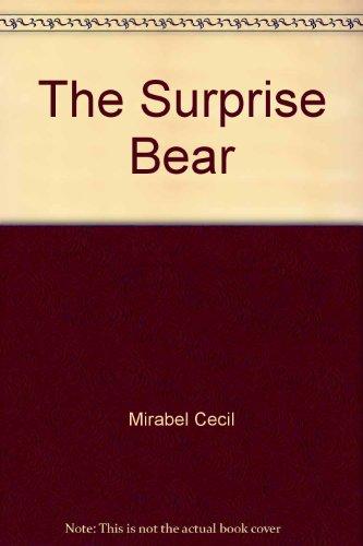 9780316132503: The Surprise Bear