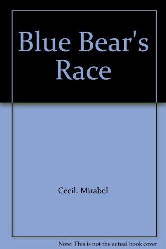 9780316132510: Blue Bear's Race