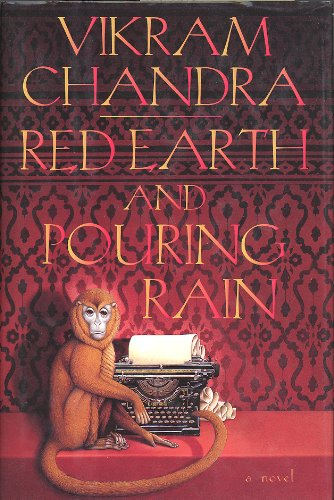Red Earth and Pouring Rain: A Novel: Chandra, Vikram