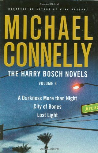 9780316132855: The Harry Bosch Novels: A Darkness More Than Night/ City of Bones/ Lost Light: 3