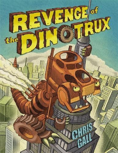 9780316132886: Revenge of the Dinotrux