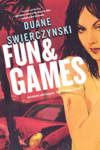 Fun and Games signed: Swierczynski, Duane