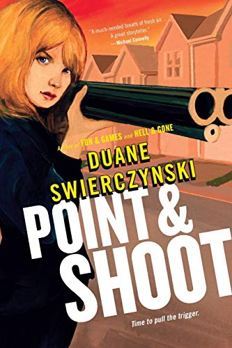 9780316133302: Point and Shoot (Charlie Hardie Trilogy)