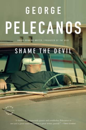 9780316133401: Shame the Devil
