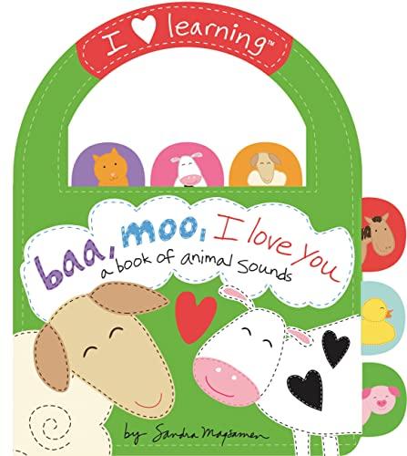 Baa, Moo, I Love You!: A Book: Magsamen, Sandra