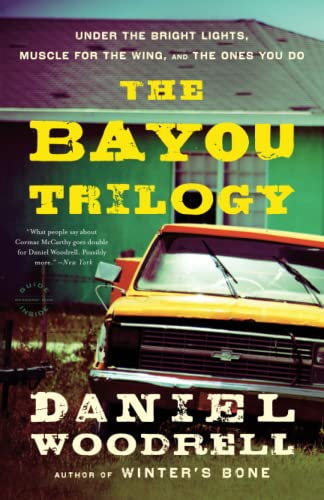 9780316133654: The Bayou Trilogy: Under the Bright Lights, Muscle for the Wing, and The Ones You Do
