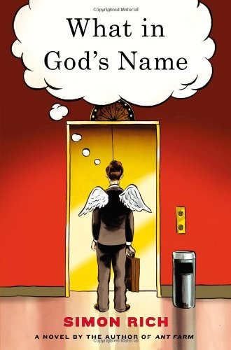 9780316133739: What in God's Name: A Novel
