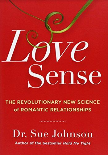 9780316133760: Love Sense: The Revolutionary New Science of Romantic Relationships