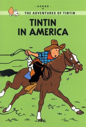 9780316133807: Tintin in America (The Adventures of Tintin: Young Readers Edition)
