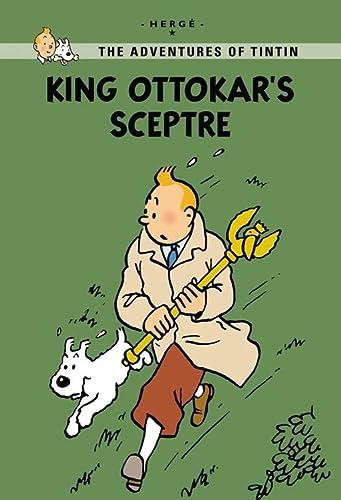 King Ottokar's Sceptre (The Adventures of Tintin: Hergé