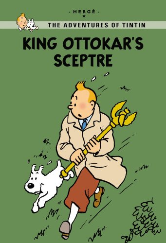 9780316133838: King Ottokar's Sceptre (The Adventures of Tintin: Young Readers Edition)