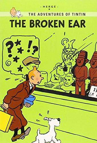 The Broken Ear (The Adventures of Tintin: Hergé