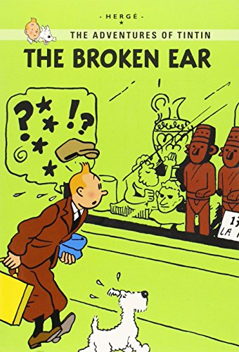 9780316133852: The Broken Ear (Tintin Young Readers Edition)