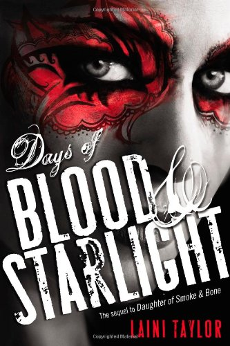 9780316133975: Days of Blood & Starlight (Daughter of Smoke and Bone)