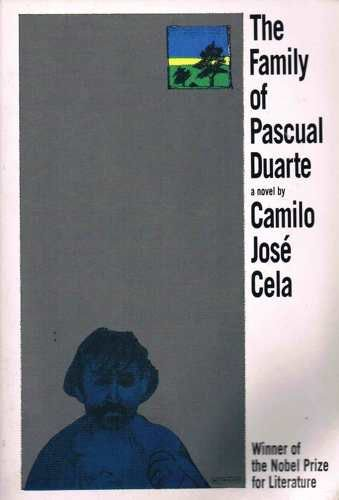 The Family of Pascual Duarte: Camilo Jose Cela