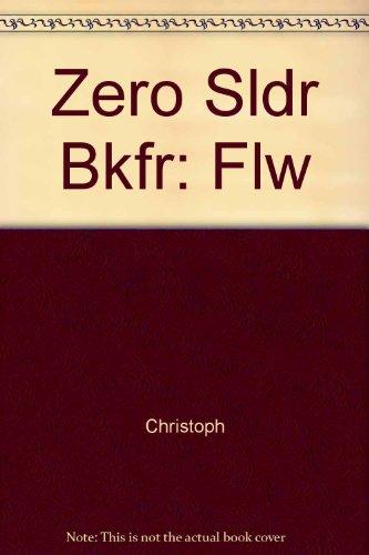 9780316134460: Zero Sldr Bkfr: Flw