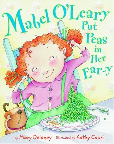 9780316135061: Mabel O'Leary Put Peas in Her Ear-y