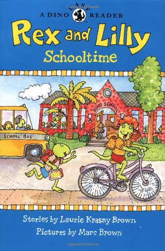 9780316135351: Rex and Lilly Schooltime (A Dino Easy Reader)