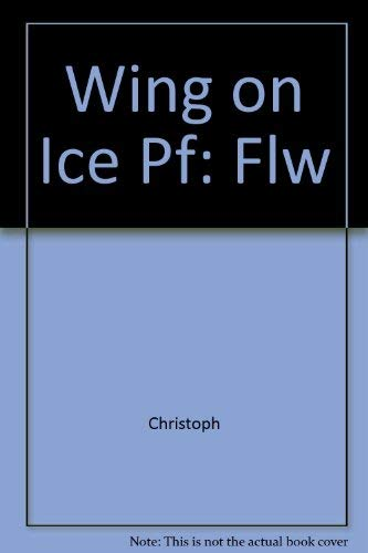 9780316137270: Wingman on Ice