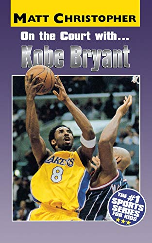 9780316137324: On the Court with Kobe Bryant