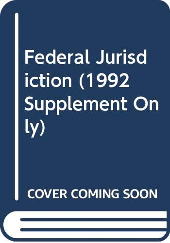 9780316137669: Federal Jurisdiction (1992 Supplement Only)
