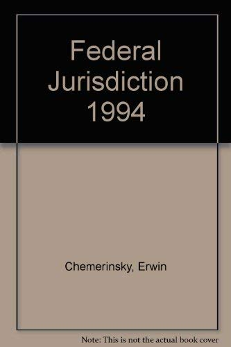 9780316137751: Federal Jurisdiction 1994