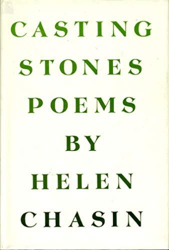 CASTING STONES: Chasin, Helen