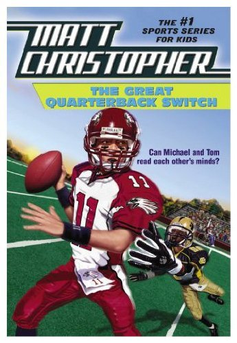 9780316139038: The great quarterback switch