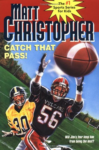 9780316139243: Catch That Pass! (Matt Christopher Sports Series)